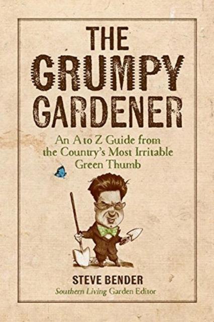 Grumpy Gardener qian and green gardening