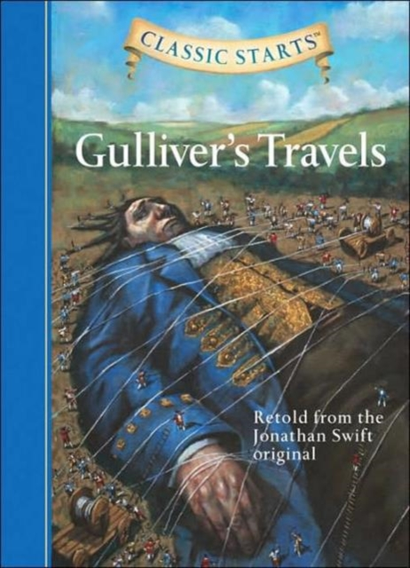 Classic Starts: Gullivers Travels (Reissue)