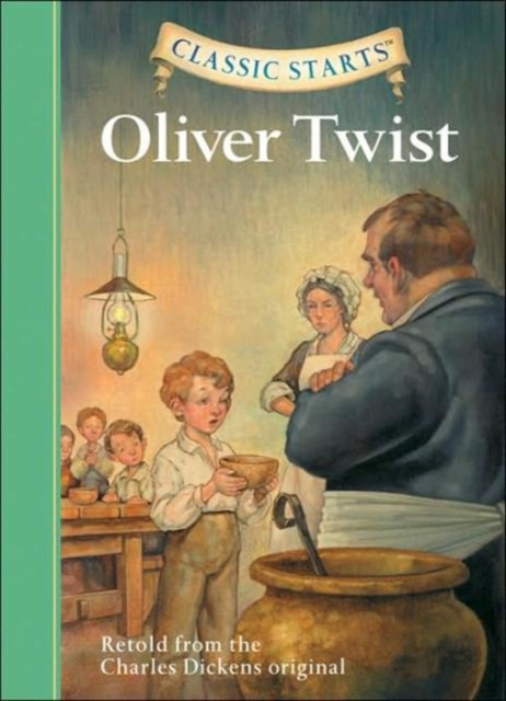 Classic Starts: Oliver Twist dickens c oliver twist level 1 reader cd