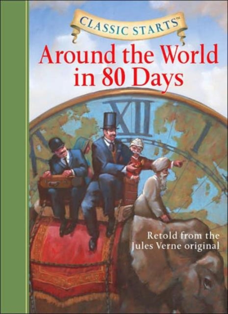 Classic Starts: Around the World in 80 Days verne j around the world in 80 days reader книга для чтения