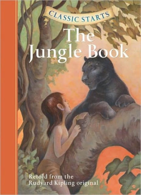 Classic Starts: The Jungle Book the jungle book mowgli s story