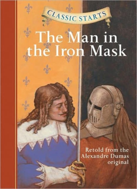 Classic Starts: The Man in the Iron Mask