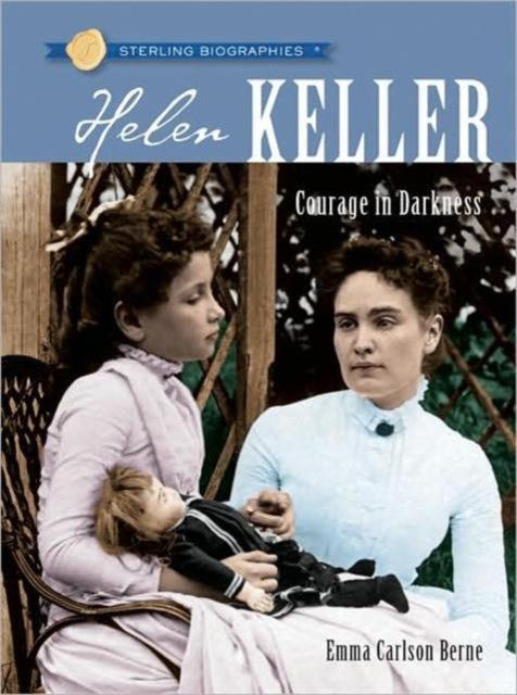 Sterling Biographies: Helen Keller dk readers l3 helen keller