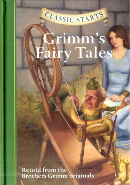 Classic Starts: Grimms Fairy Tales snow tales