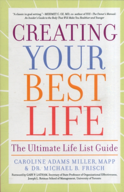 Creating Your Best Life warren greshes the best damn management book ever 9 keys to creating self motivated high achievers