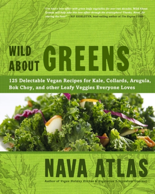 Wild About Greens everyday italian 125 simple and delicious recipes