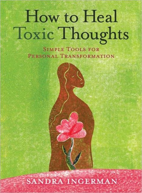 How to Heal Toxic Thoughts toxic bachelors