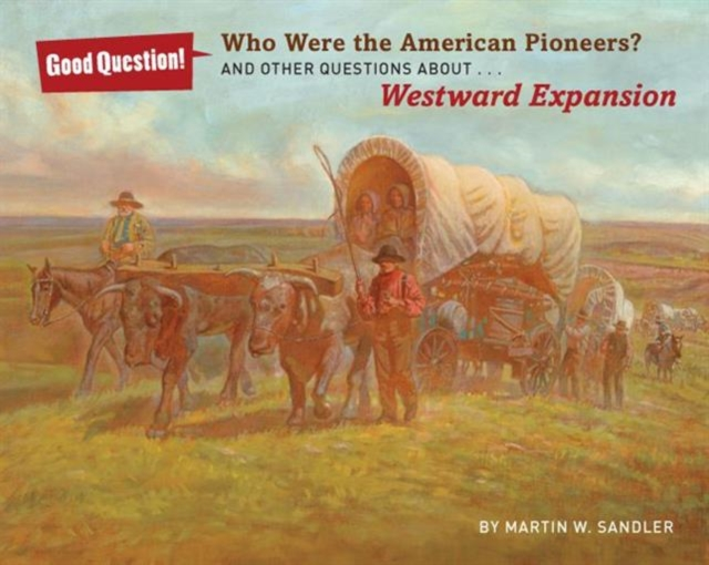 Who Were the American Pioneers?