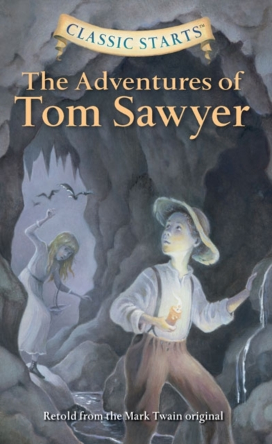 Classic Starts: The Adventures of Tom Sawyer getting in