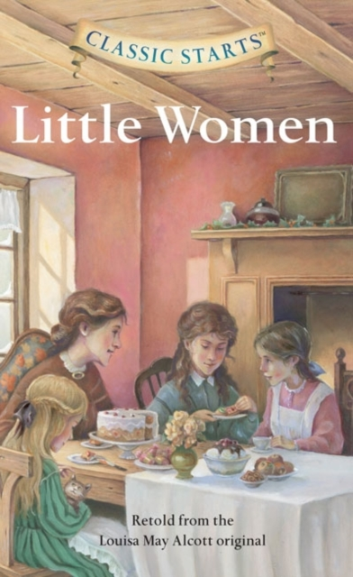Classic Starts: Little Women victorian america and the civil war