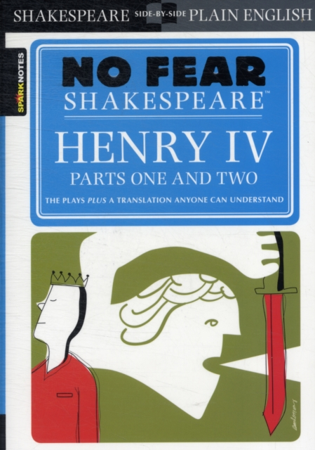 Henry IV, Parts One and Two cliffsnotes® on shakespeare s henry v