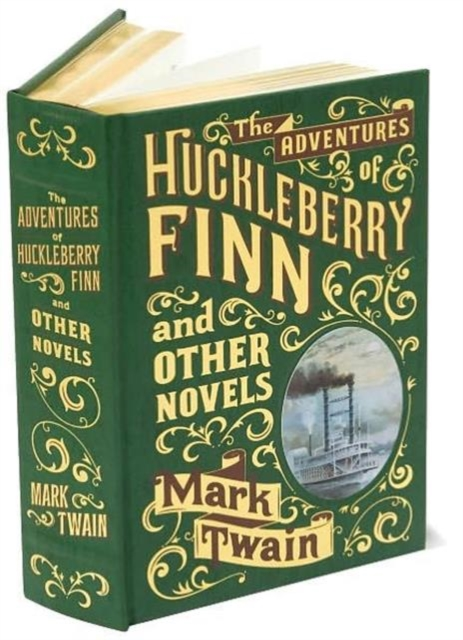 Adventures of Huckleberry Finn and Other Novels novels tales journeys