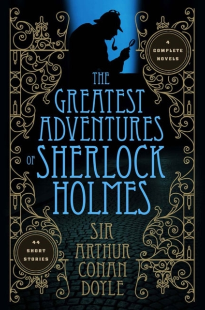 Greatest Adventures of Sherlock Holmes conan doyle a the cabmans story and the disappearance of lady frances carfax