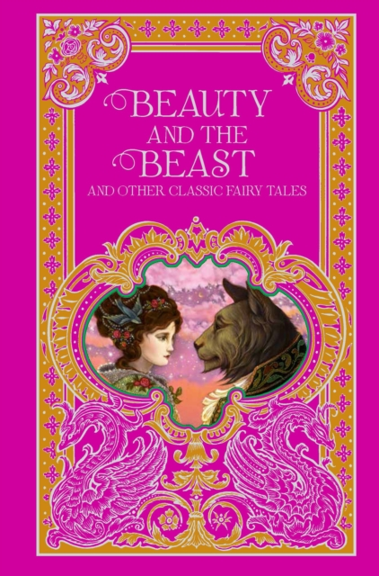 Beauty and the Beast and Other Classic Fairy Tales the minority report and other classic stories