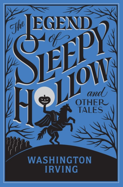 Legend of Sleepy Hollow irving w tales of the alhambra