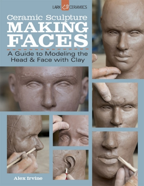 Ceramic Sculpture: Making Faces faces faces first step
