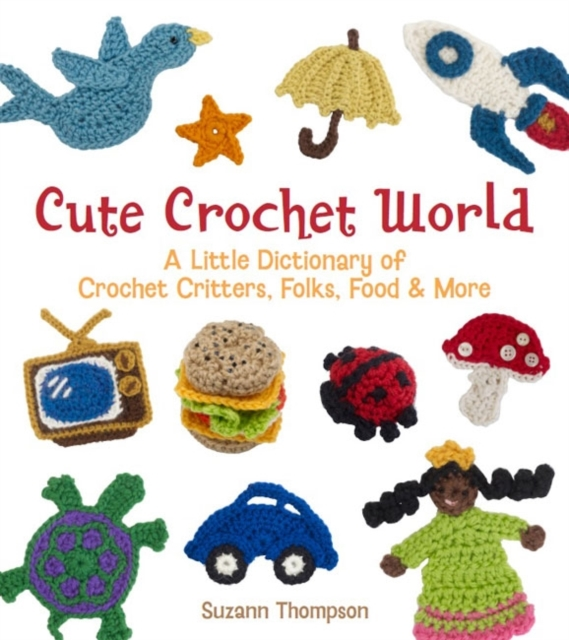 Cute Crochet World six impossible things