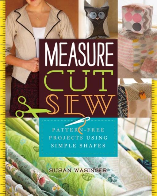 Measure, Cut, Sew measure cut sew