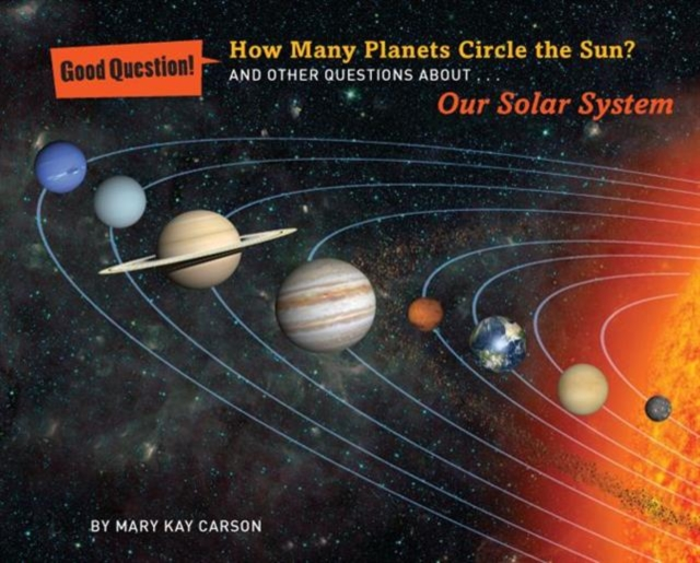 How Many Planets Circle the Sun? why should i bother about the planet