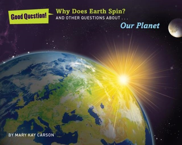Why Does Earth Spin? all we shall know