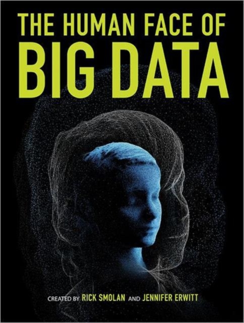 Human Face of Big Data krisa tailor the patient revolution how big data and analytics are transforming the health care experience
