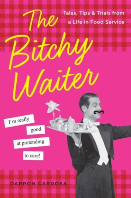Bitchy Waiter