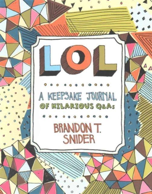 LOL: A Keepsake Journal of Hilarious Q&As