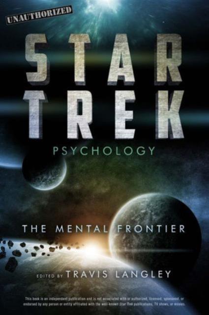 Star Trek Psychology neurobiology of addictions
