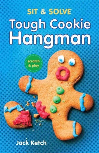 Sit & Solve: Tough Cookie Hangman year of the hangman