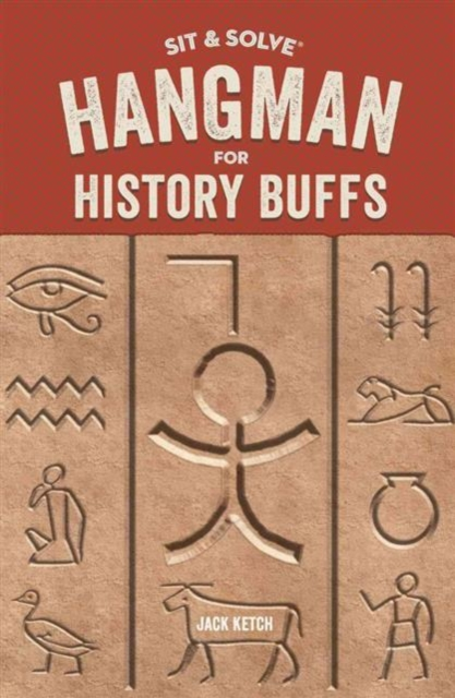 Sit & Solve: Hangman for History Buffs year of the hangman