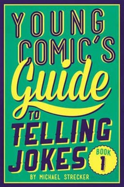 Young Comics Guide to Telling Jokes: Book 1 onstage my410