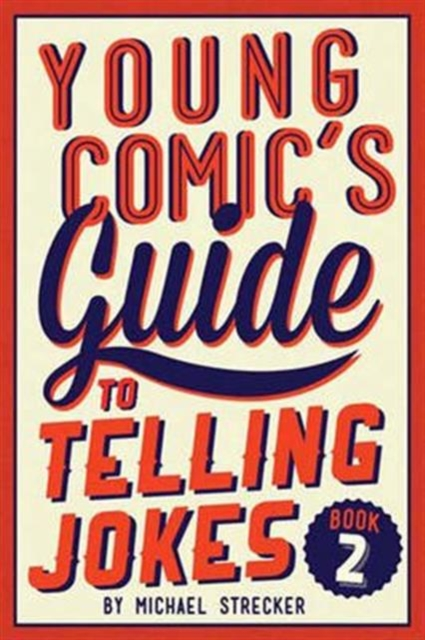 Young Comics Guide to Telling Jokes: Book 2