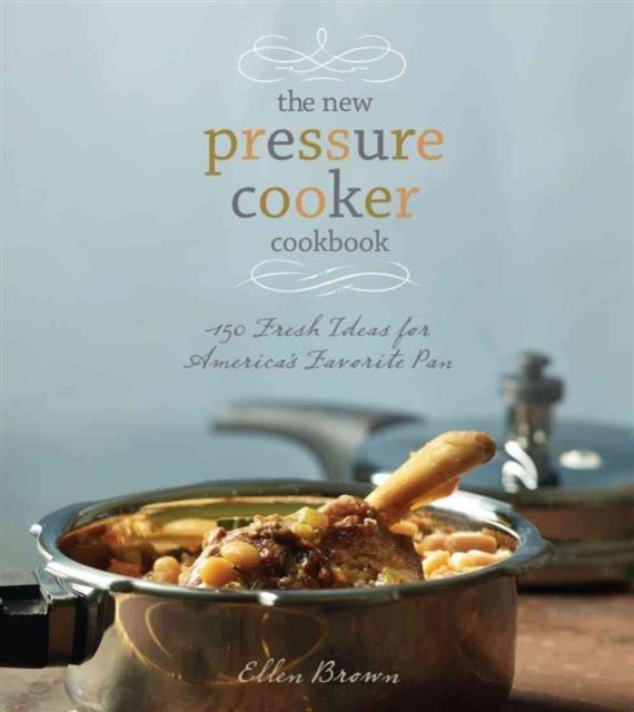New Pressure Cooker Cookbook new cast iron skillet cookbook