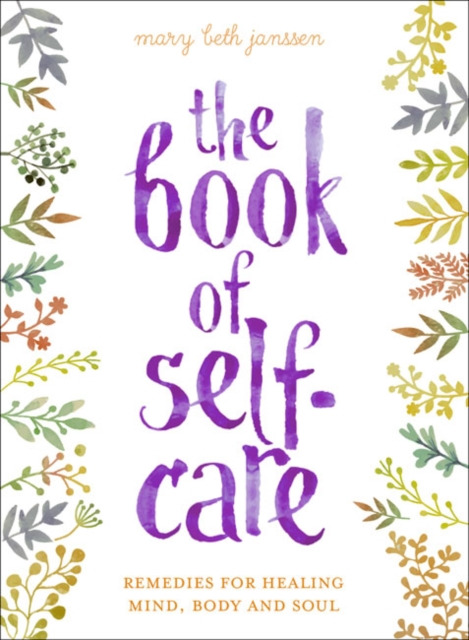 Book of Self-Care john hammergren skin in the game how putting yourself first today will revolutionize health care tomorrow
