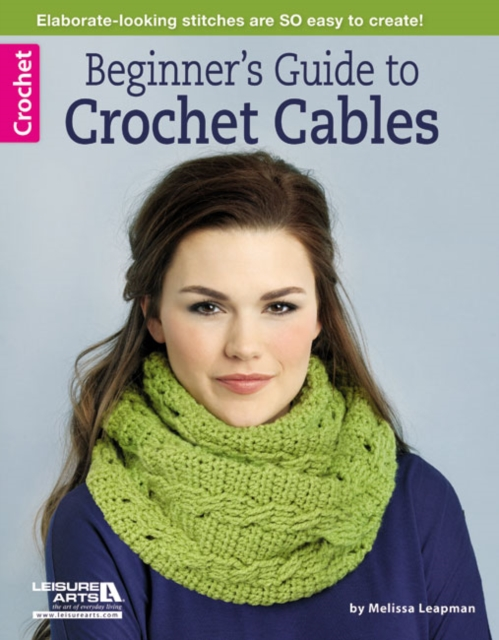 Beginners Guide to Crochet Cables the ropes to skip and the ropes to know