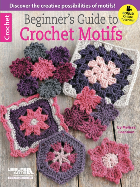 Beginners Guide to Crochet Motifs baby afghans