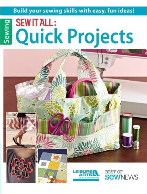 Sew it All: Quick Projects managing projects made simple