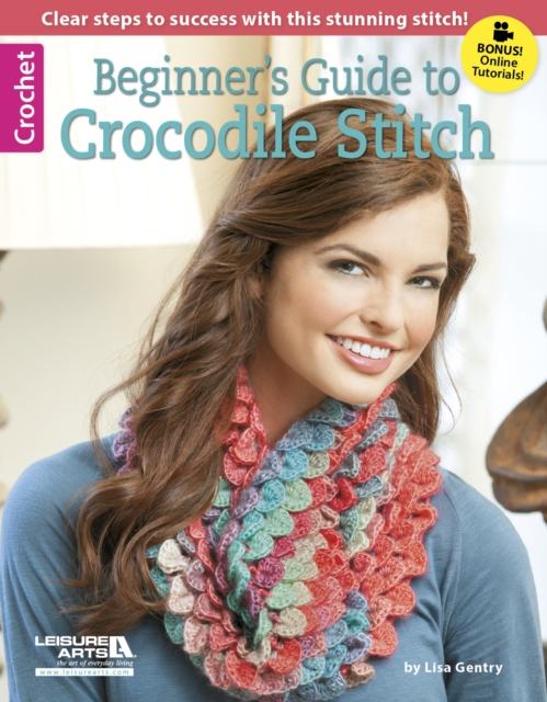 Beginners Guide to Crocodile Stitch home of the gentry