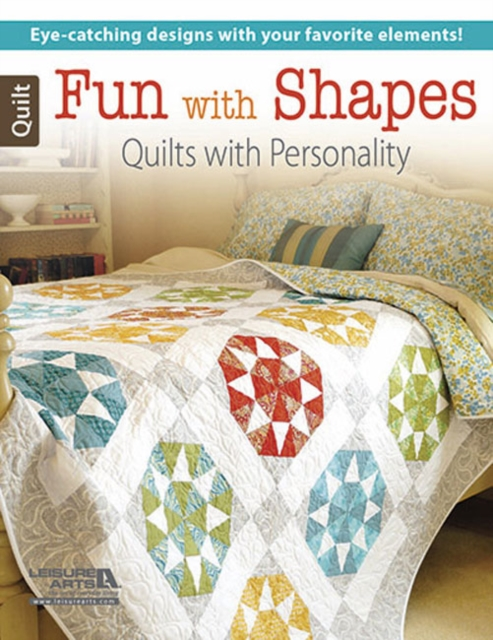 Fun Colorful Quilts an elm creek quilts companion
