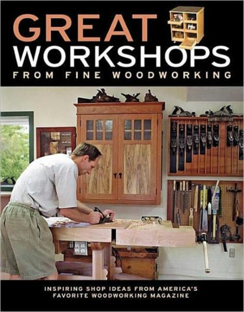 Great Workshops from Fine Woodworking small great things