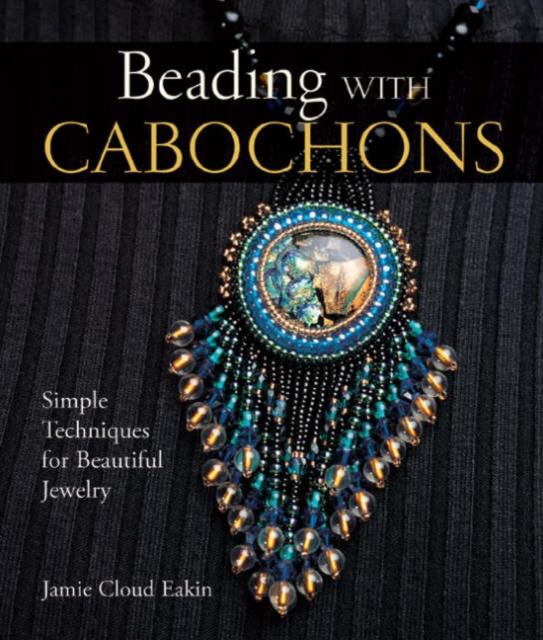 Beading with Cabochons the earrings book