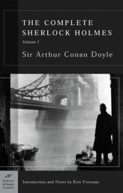 Complete Sherlock Holmes, Volume I