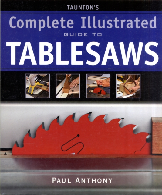 Tauntons Complete Illustrated Guide to Tablesaws the american spectrum encyclopedia the new illustrated home reference guide
