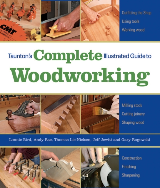 Tauntons Complete Illustrated Guide to Woodworking the american spectrum encyclopedia the new illustrated home reference guide