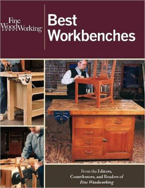 Fine Woodworking: Best Workbenches