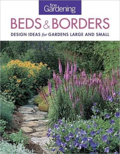 Fine Gardening: Beds & Borders