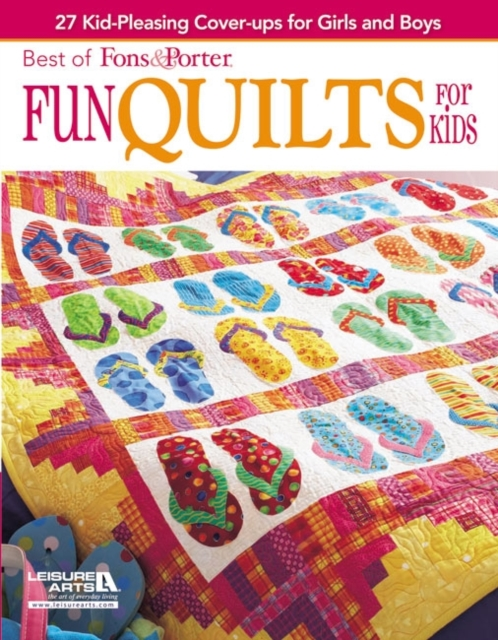 Best of Fons & Porter: Fun Quilts for Kids an elm creek quilts companion
