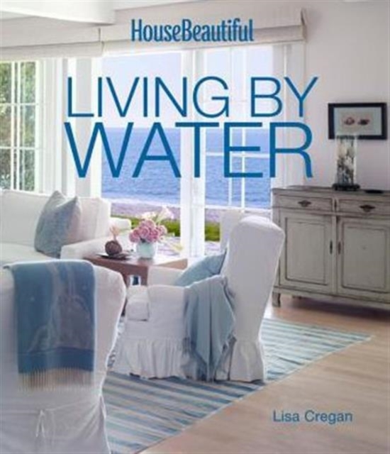 House Beautiful Living by Water anatomy of a disappearance