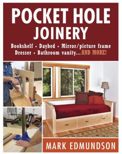 Pocket Hole Joinery managing projects made simple
