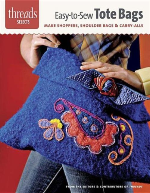 Easy-to-Sew Tote Bags steve cone steal these ideas marketing secrets that will make you a star